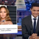 Trevor Noah gleefully weighs in on Trump's beef with Chrissy Teigen